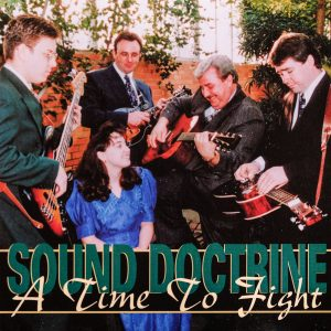Sound Doctrine - A Time To Fight
